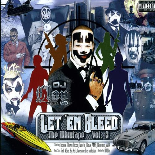 Let 'Em Bleed: The Mixxtape Vol. 3