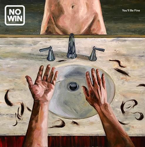 No Win - You'll Be Fine (Single)