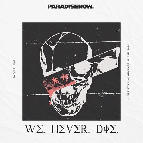 We Never Die