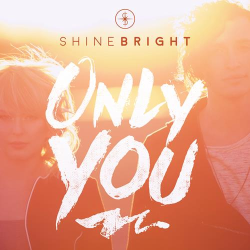 SHINEBRIGHT ONLY YOU