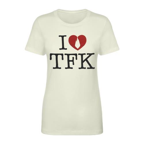 I <3 TFK