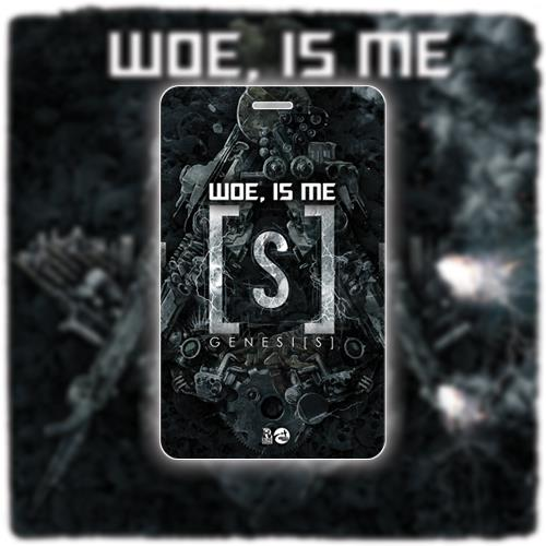 Woe, Is Me - Genesis Laminate