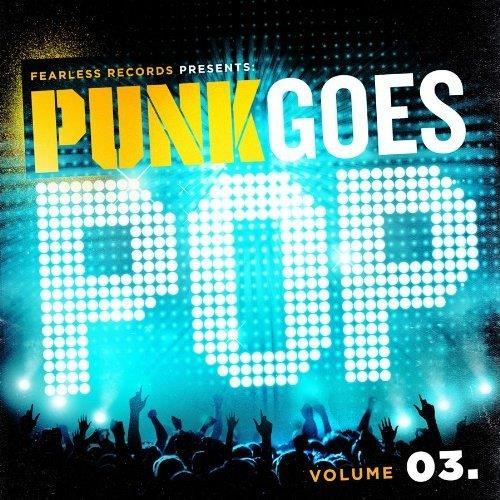 Punk Goes Pop Volume 03.