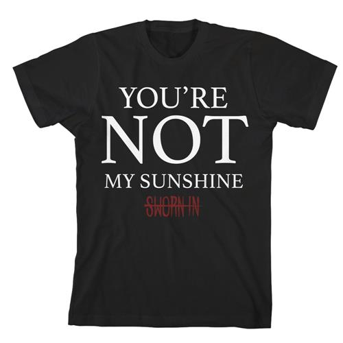Not My Sunshine Black
