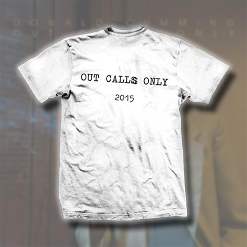 Out Calls Only White T-Shirt
