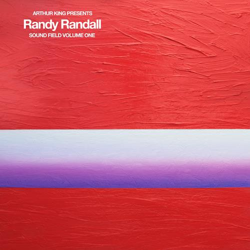 Arthur King Presents: Randy Randall: Sound Field Number One