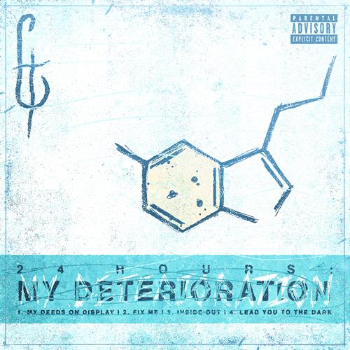 24 Hours: My Deterioration EP