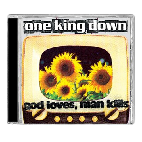 One King Down - God Loves, Man Kills
