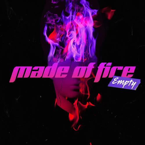 MADE OF FIRE