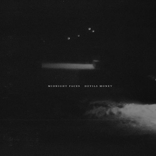 Midnight Faces - Devils Money (Single)