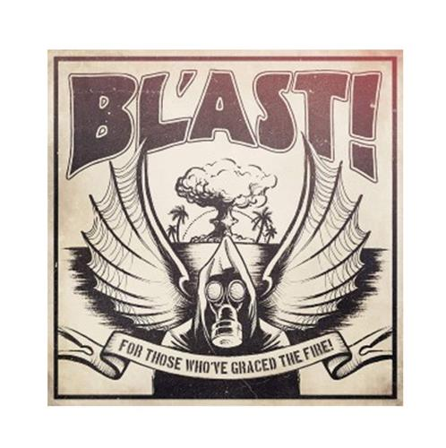 BL'AST! - For Those Who've Graced The Fire - Digital Download