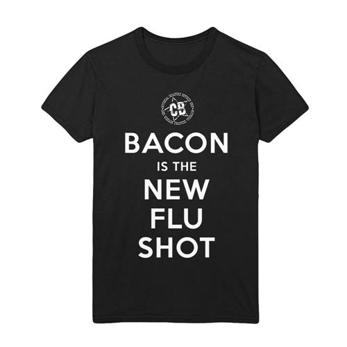 Bacon Is The New Flu Shot Black