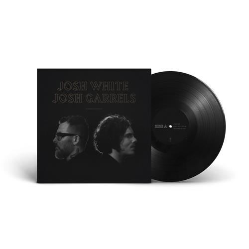 Josh White & Josh Garrels Black Vinyl