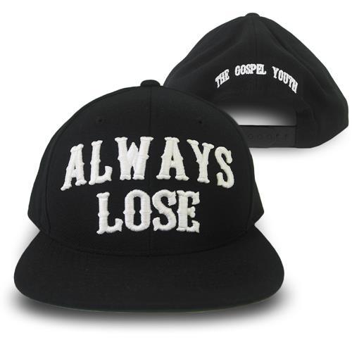 Always Lose Black Snapback