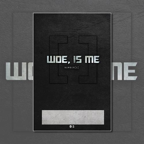 Woe, Is Me - Number[s] Reissue SIGNED Poster