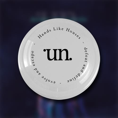 Hands Like Houses - Un White Frisbee