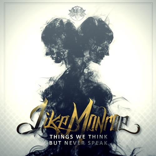 Things We Think But Never Speak CD