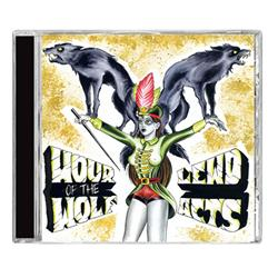 Hour Of The Wolf/Lewd Acts-Split
