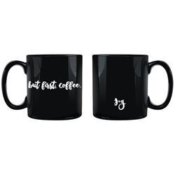 But First, Coffee. Black Mug