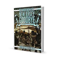 Ronen Kauffman New Brunswick, New Jersey, Goodbye