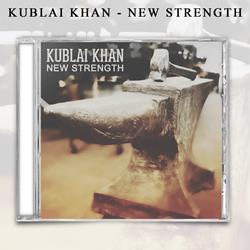 Kublai Khan - New Strength CD