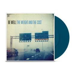 Be Well - The Weight And The Cost Opaque Dark Blue