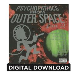 Psychopathics From Outer Space Part 2