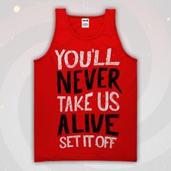 Never Take Us Alive Red TankTop