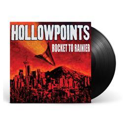 The Hollowpoints - Rocket To Rainier Black Vinyl