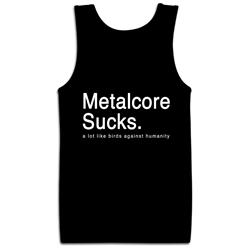 Metalcore Sucks Black Tank Top