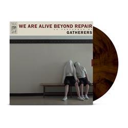 We Are Alive Beyond Repair Walnut Brown