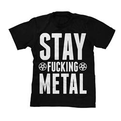 Stay Fucking Metal Black