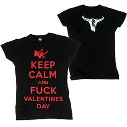 Keep Calm & Fuck Valentine's Day Girl Shirt