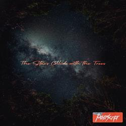The Stars Collide With The Trees