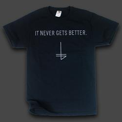 It Never Gets Better Black - *