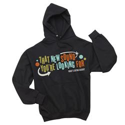 That New Sound You're Looking For Black Hooded Sweatshirt