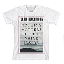 The Voice Inside White T-Shirt *Final Print!*