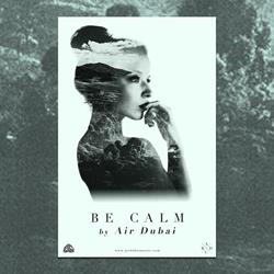 Be Calm Screen Printed Poster