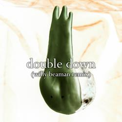 Double Down (Willy Beaman Remix)  Single