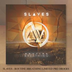 Slaves - Routine Breathing - CD + Digital Download
