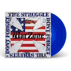 Don't Forget The Struggle Don't Forget The Streets Royal Blue
