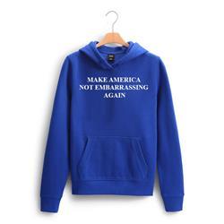 Make America Not Embarrassing Again Pullover