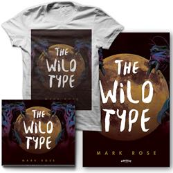Mark Rose - The Wild Type CD/T-shirt/Poster + Digital Download