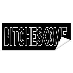 Btiches <3 Me