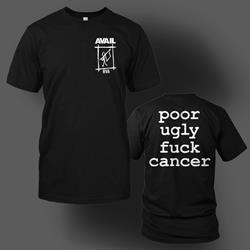 Poor Ugly Fuck Cancer Black