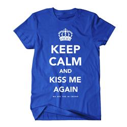 Keep Calm & Kiss Me Blue