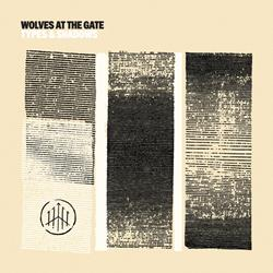 Wolves At The Gate -Types & Shadows