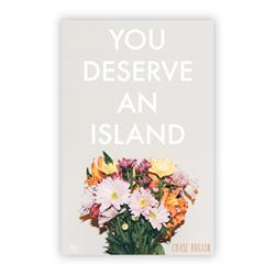You Deserve An Island