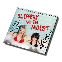 Slippery When Moist Autographed