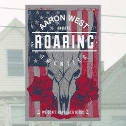 Aaron West and the Roaring Twenties Screen Printed Poster